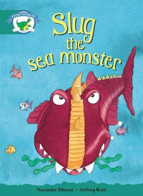 Literacy Edition Storyworlds Stage 6, Fantasy World, Slug the Sea Monster by
