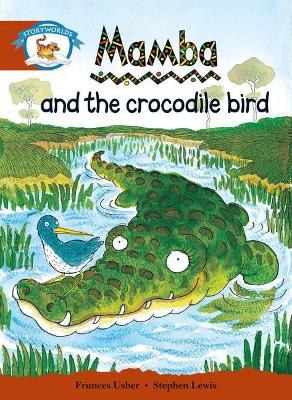 Literacy Edition Storyworlds Stage 7, Animal World, Mamba and the Crocodile Bird by