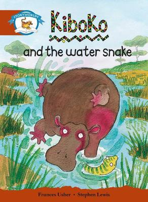 Literacy Edition Storyworlds Stage 7, Animal World, Kiboko and the Water Snake by