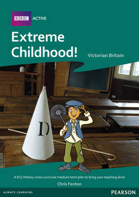 Extreme Childhood Medium Term Planning Pack by Stephen De Silva, Jayne Woodhouse