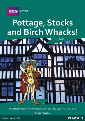 Pottage, Stocks and Birch Whacks Medium Term Planning Pack by Sallie Purkis, Jayne Woodhouse