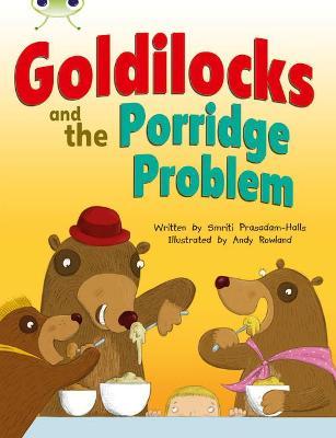 BC Turquoise A/1A Goldilocks and the Porridge Problem by Smriti Prasadam-Halls
