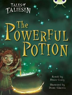 BC Gold A/2B Tales of Taliesin: The Powerful Potion by Dawn Casey