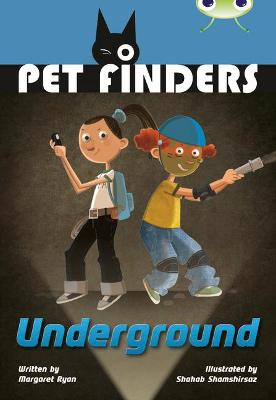 BC Grey A/3A Pet Finders Go Underground by Margaret Ryan