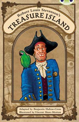 BC Red (KS2) A/5C Robert Louis Stevenson's Treasure Island by Benjamin Hulme-Cross