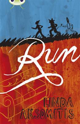Bug Club Red (KS2) Plus/6C Run 6-pack by Linda Aksomitis