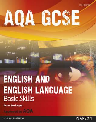 AQA GCSE English and English Language Student Book: Improve Basic Skills by Peter Buckroyd