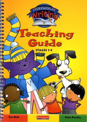 Storyworlds Writing: Stages 1-3 Teaching Guide by