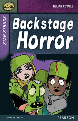 Rapid Stage 8 Set A: Star Struck: Backstage Horror by Jillian Powell