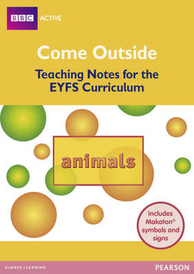 Animals Come Outside EYFS Teachers Pack by