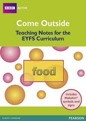 Food Come Outside EYFS Teachers Pack by