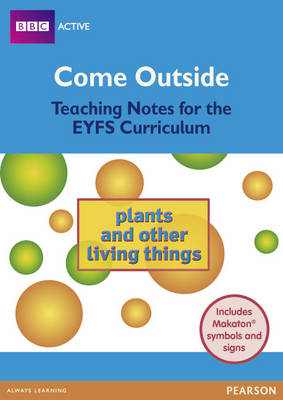 Plants and Other Living Things Come Outside EYFS Teachers Pack by