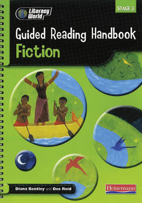 Literacy World Stage 3: Fiction Guided Reading Handbook Framework Edition by