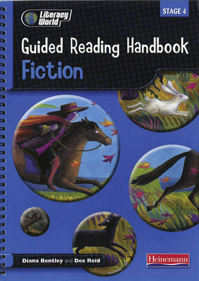 Literacy World Stage 4: Fiction Guided Reading Handbook Framework Edition by