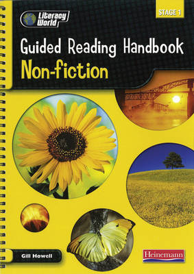 Literacy World Stage 1: Non-Fiction Guided Reading Handbook Framework Edition by Gill Howell