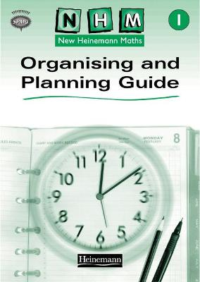 New Heinemann Maths Year 1, Organising and Planning Guide by Scottish Primary Maths Group SPMG