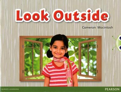 Bug Club Non-fiction Red C (KS1) Look Outside by Cameron Macintosh