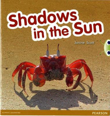 Bug Club Non-fiction Red C (KS1)Shadows in the Sun by Janine Scott