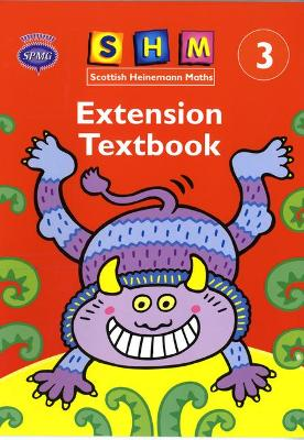 Scottish Heinemann Maths 3: Extension Textbook by