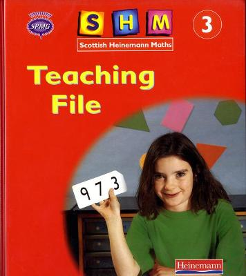 Scottish Heinemann Maths 3: Teaching File by