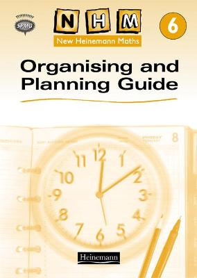 New Heinemann Maths Yr6, Organising and Planning Guide by