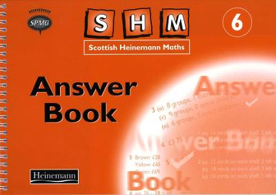Scottish Heinemann Maths 6: Answer Book by