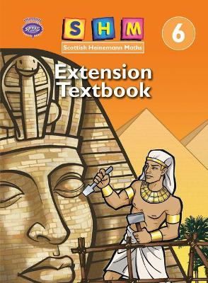 Scottish Heinemann Maths 6: Extension Textbook Single by