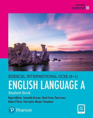 Edexcel International GCSE (9-1) English Language A Student Book: print and ebook bundle by Pam Taylor, Roger Addison, David Foster, Robert O'Brien