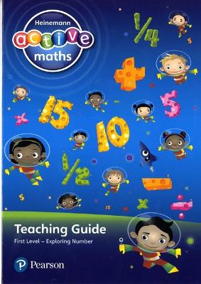 Heinemann Active Maths - First Level - Exploring Number - Teaching Guide by Lynda Keith, Lynne McClure
