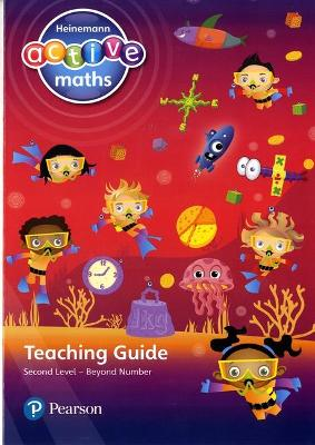 Heinemann Active Maths - Second Level - Beyond Number - Teaching Guide by Lynda Keith, Amy Sinclair, Fran Mosley
