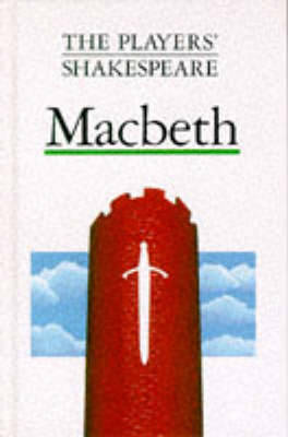 Macbeth (The Players' Shakespeare) by J. H. Walter