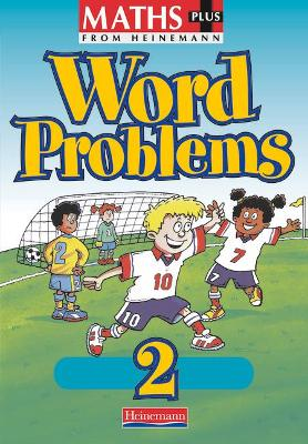 Maths Plus Word Problems 2: Pupil Book by Len Frobisher