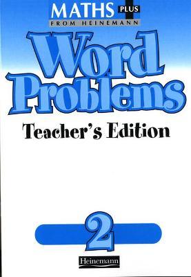 Maths Plus Word Problems 2: Teacher's Book by Len Frobisher