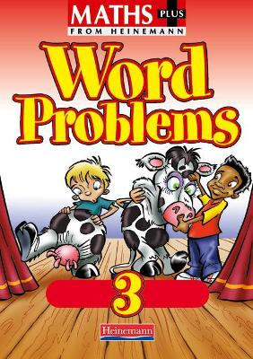 Maths Plus Word Problems 3: Pupil Book by
