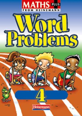 Maths Plus Word Problems 4: Pupil Book by