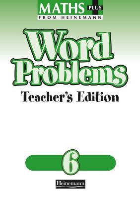 Maths Plus Word Problems 6: Teacher's Book by