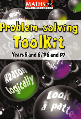Maths Plus Problem Solving Toolkit: Years 5-6/P6-7 by