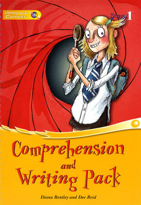 Literacy World Comets Stage 1 Comprehension & Writing Pack by Diana Bentley, Dee Reid