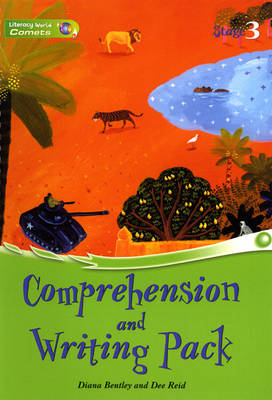 Literacy World Comets Stage 3 Comprehension & Writing Pack by Diana Bentley, Dee Reid