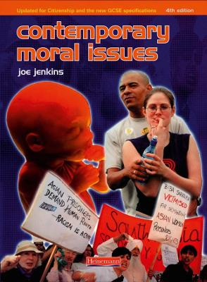 Contemporary Moral Issues by Joe Jenkins