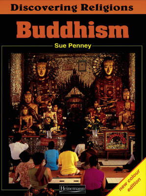 Discovering Religions: Buddhism Core Student Book by Sue Penney