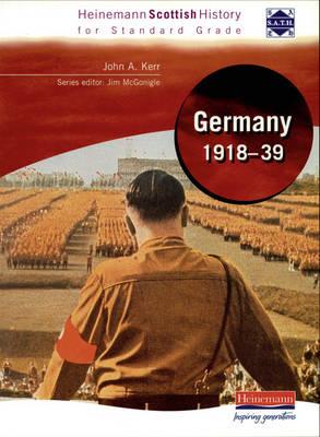 Hein Standard Grade History: Germany 1918-39 by John Kerr