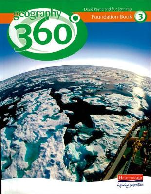 Geography 360 Degrees Foundation Pupil Book 3 by David Payne