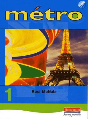 Metro 1 Pupil Book Euro Edition by Rosi McNab