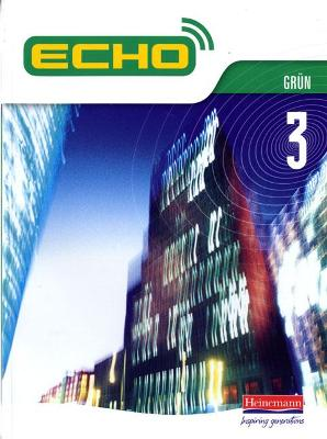 Echo 3 Grun Pupil Book by Jeannie McNeill