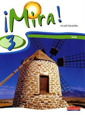 Mira 3 Verde Pupil Book by Anneli McLachlan