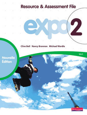 Expo 2 Vert Resource and Assessment File New Edition by