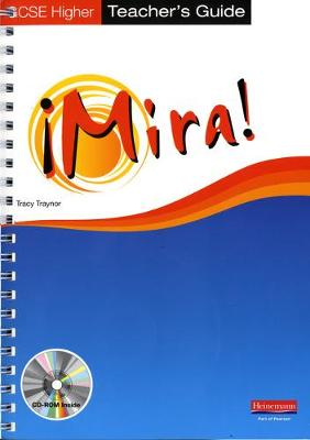 Mira AQA/OCR GCSE Spanish Higher Teacher's Guide by Tracy Traynor