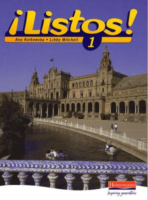 Listos 1 Pupils Book by Ana Kolkowska, Libby Mitchell