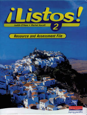 Listos! 2 Resource and Assessment File by Ana Kolkowska, Libby Mitchell